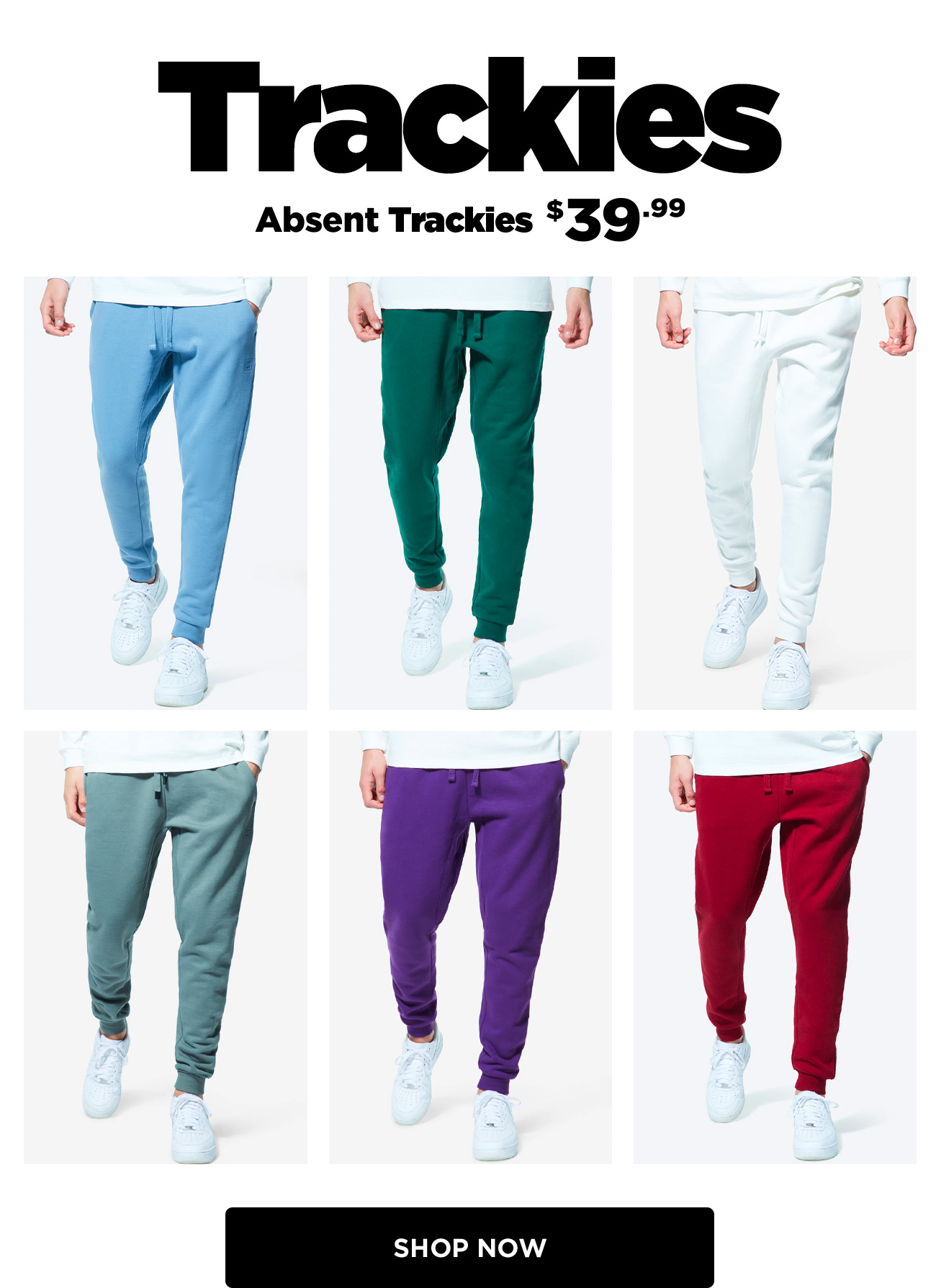 New Trackies $39.99